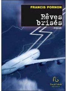 Couverture du livre Rêves brisés