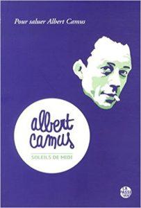 Couverture Albert Camus, soleils de midi
