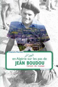 Couverture du livre En Algérie sur les pas de Jean Boudou
