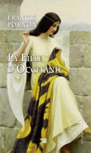 Roman Fille d'Occitanie, de Francis Pornon